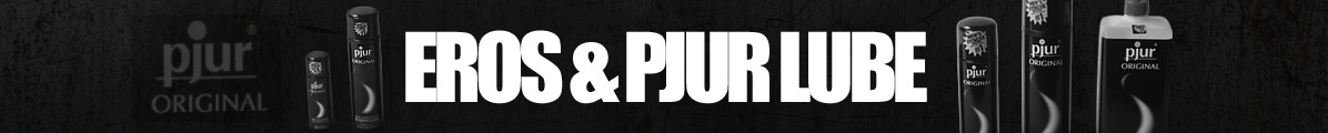 Eros and Pjur Lube